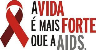HIV A VIDA É MAIS FORTTE QUE A AIDS