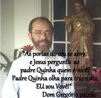 PADRE QUINHA AS PORTAS DO CEU SE ABREM